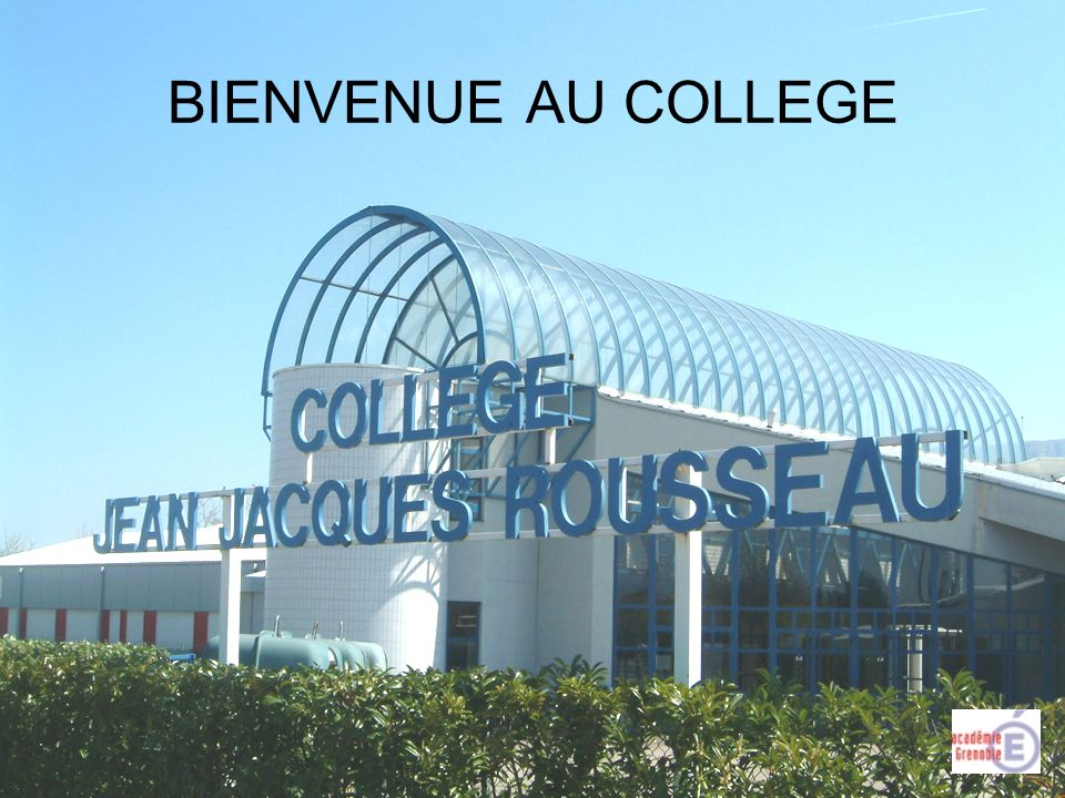 BIENVENUE AU COLLEGE