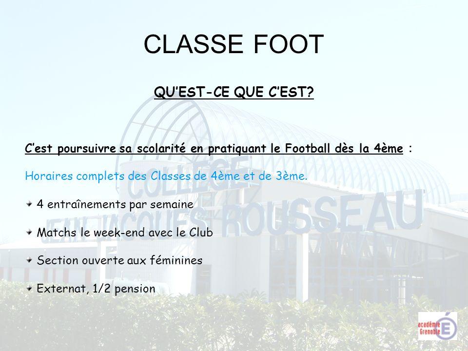 CLASSE FOOT QU'EST-CE QUE C'EST