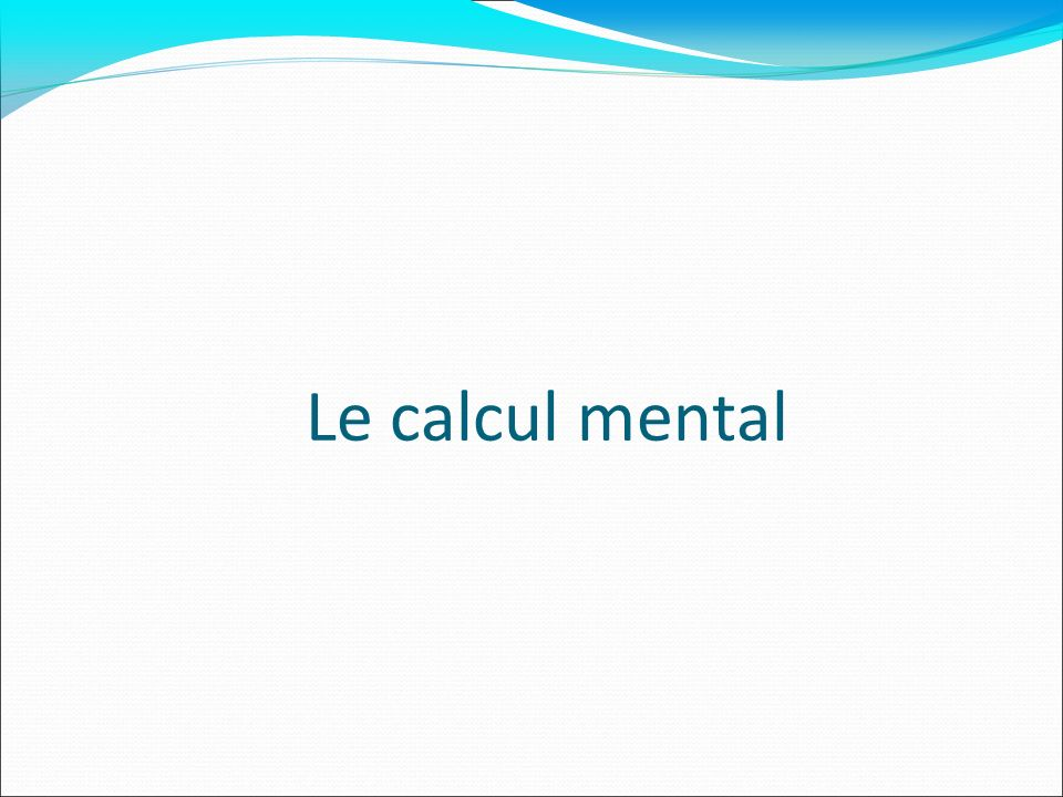 Le calcul mental