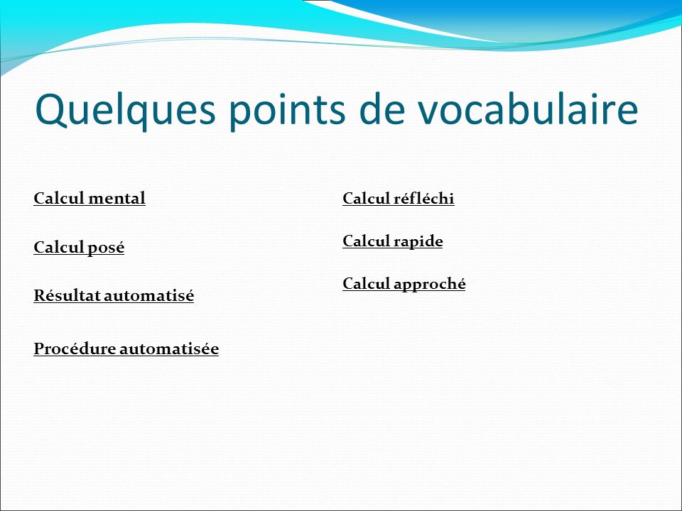Quelques points de vocabulaire