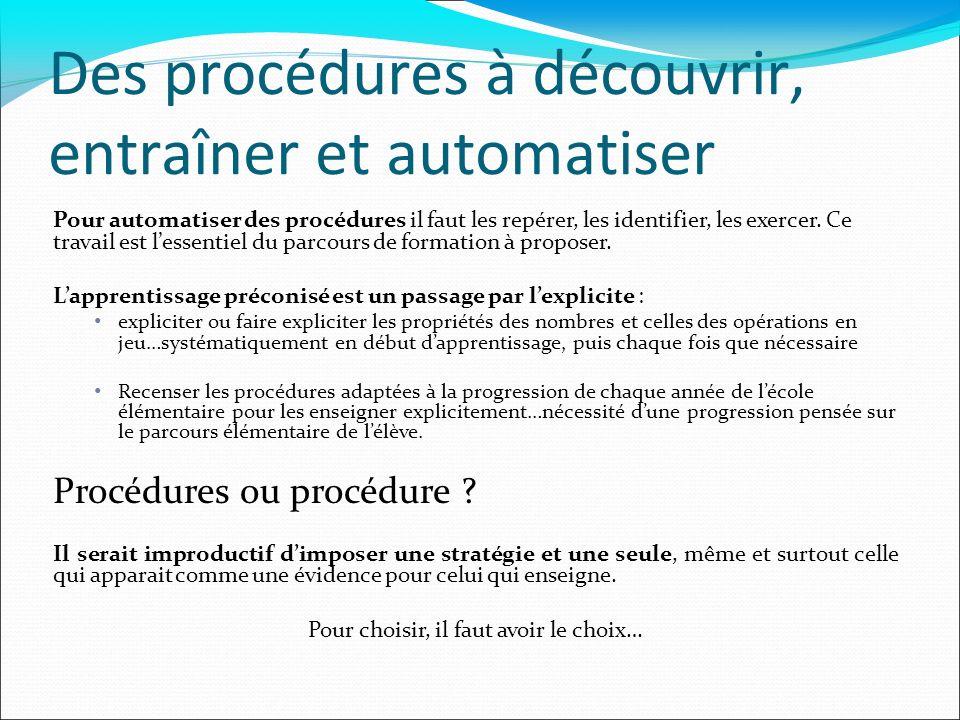 Des procédures à découvrir, entraîner et automatiser