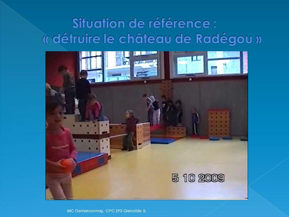Situation de référence : « détruire le château de Radégou »