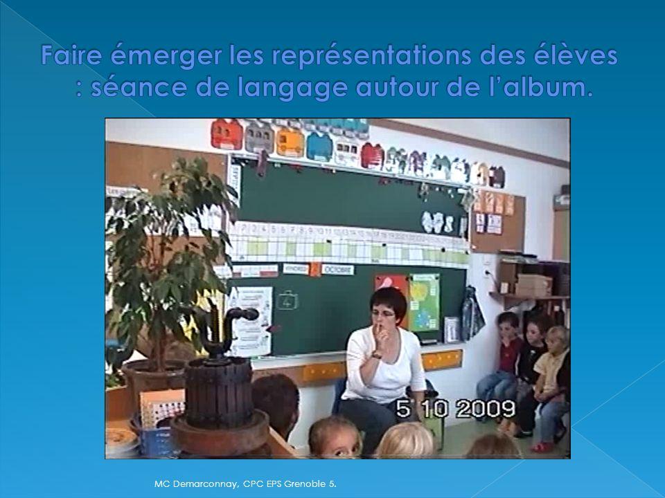 Faire émerger les représentations des élèves : séance de langage autour de l'album.