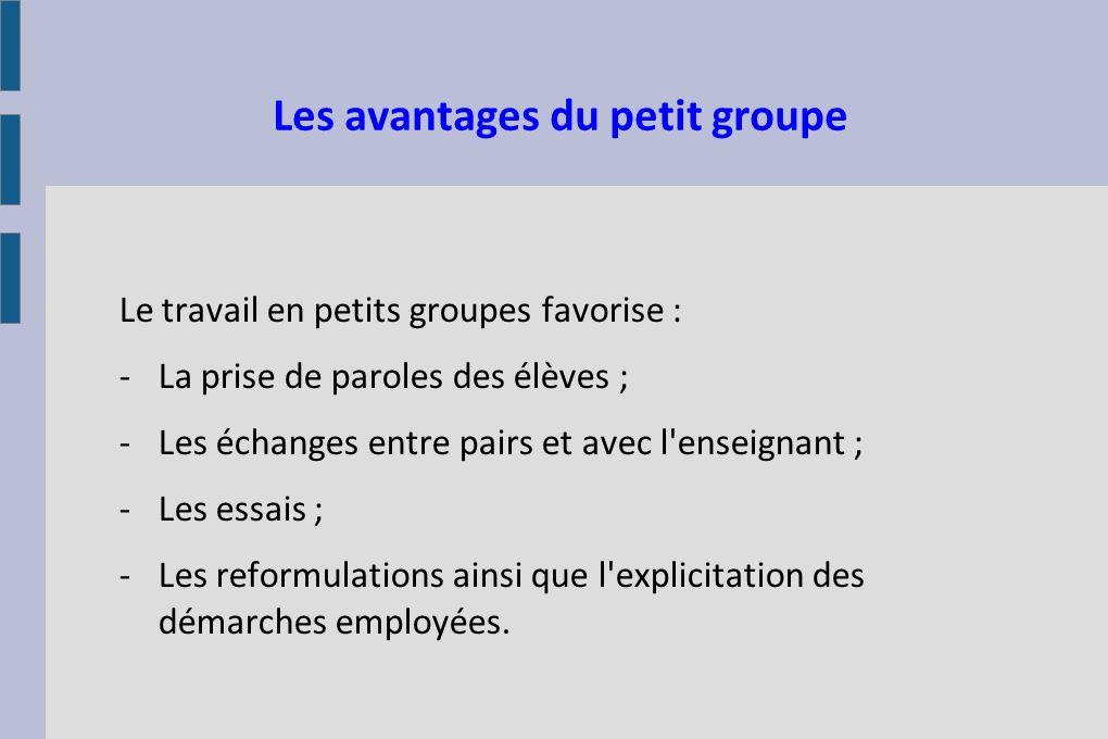 Les avantages du petit groupe