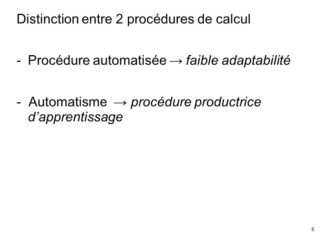 Distinction entre 2 procédures de calcul