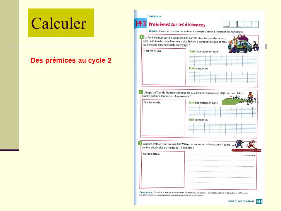 Calculer Des prémices au cycle 2