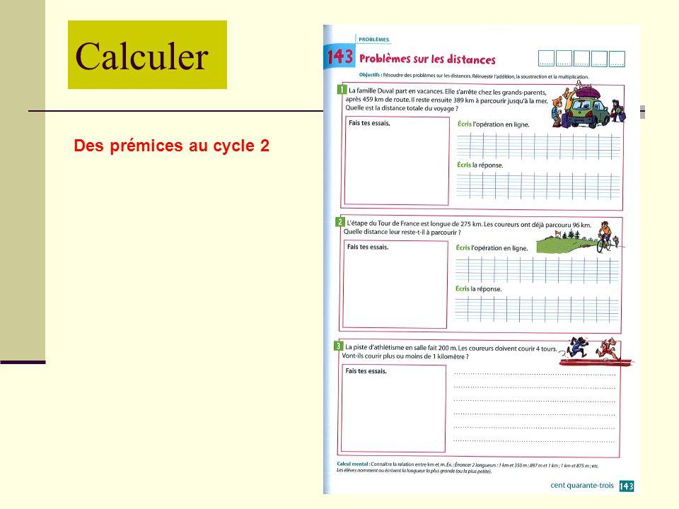 Calculer Des prémices au cycle 2
