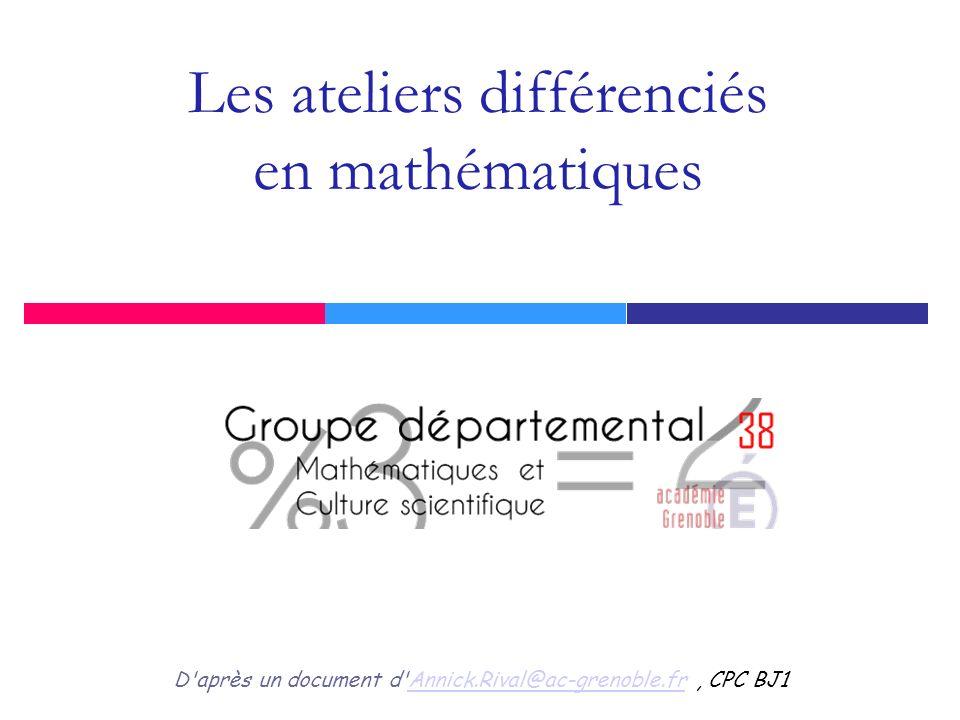 Les ateliers différenciés en mathématiques
