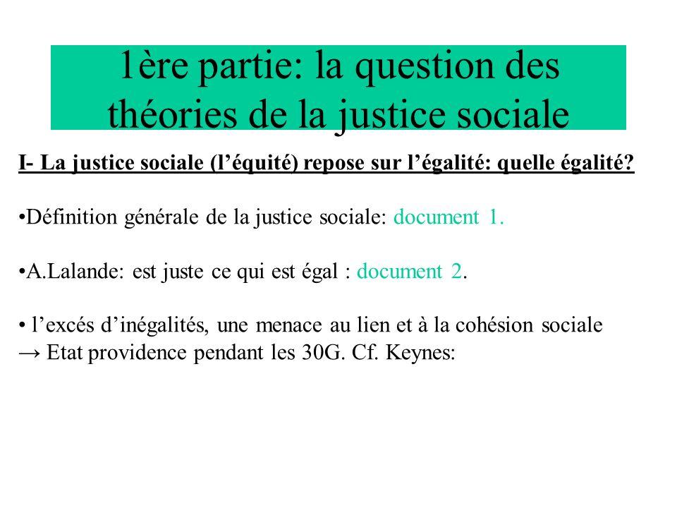 1ère partie: la question des théories de la justice sociale