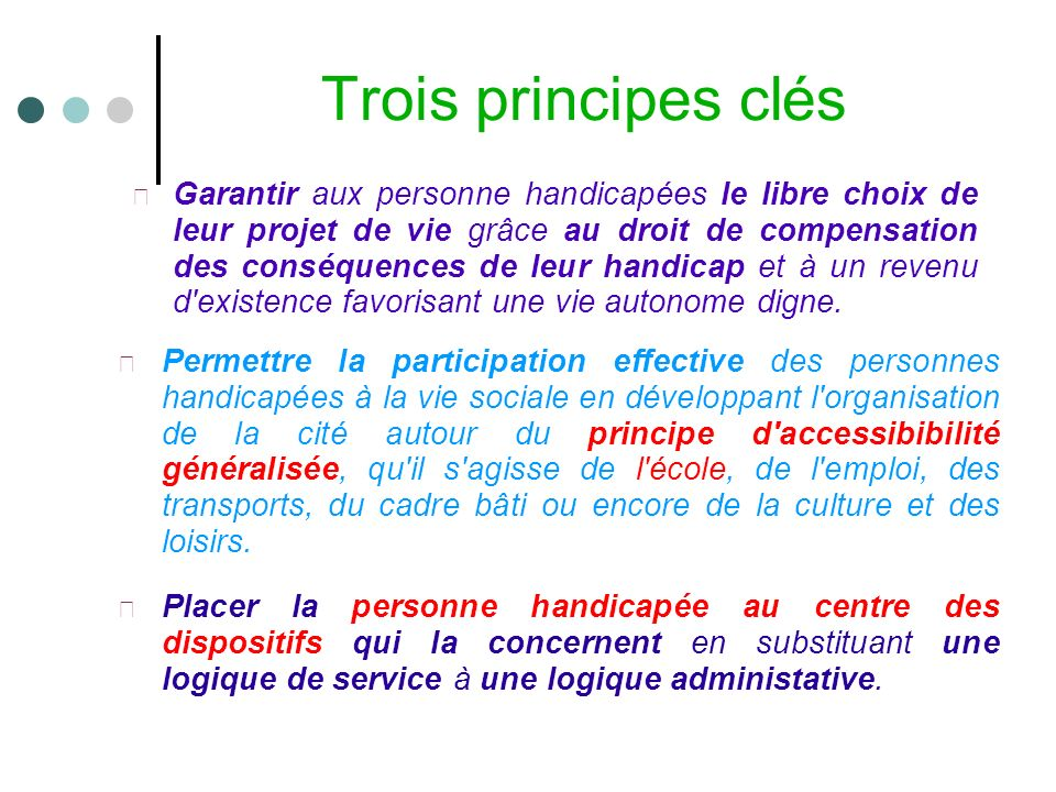 Trois principes clés