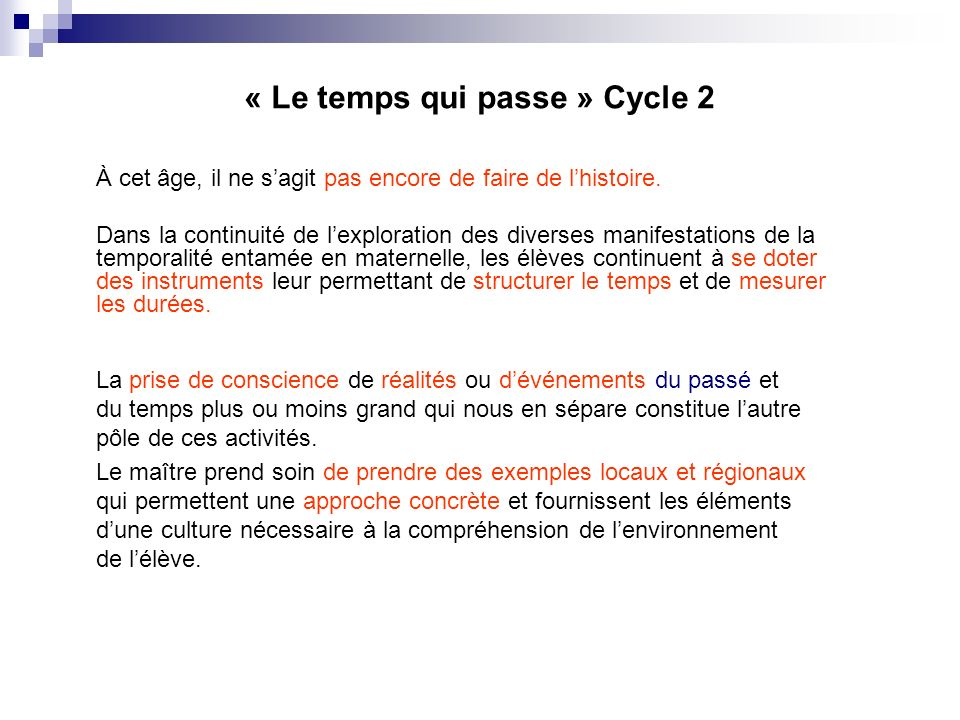 « Le temps qui passe » Cycle 2