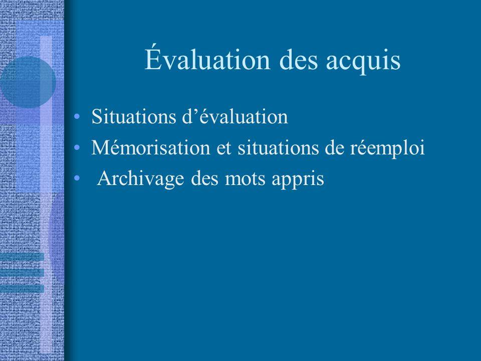 Évaluation des acquis Situations d'évaluation