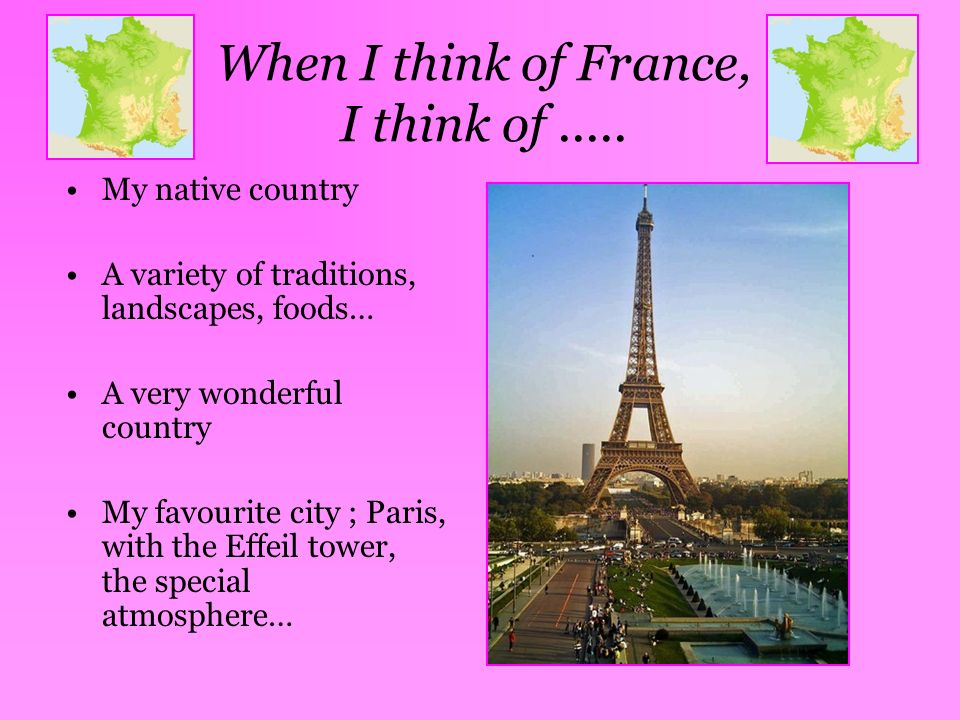 When I think of France, I think of .....