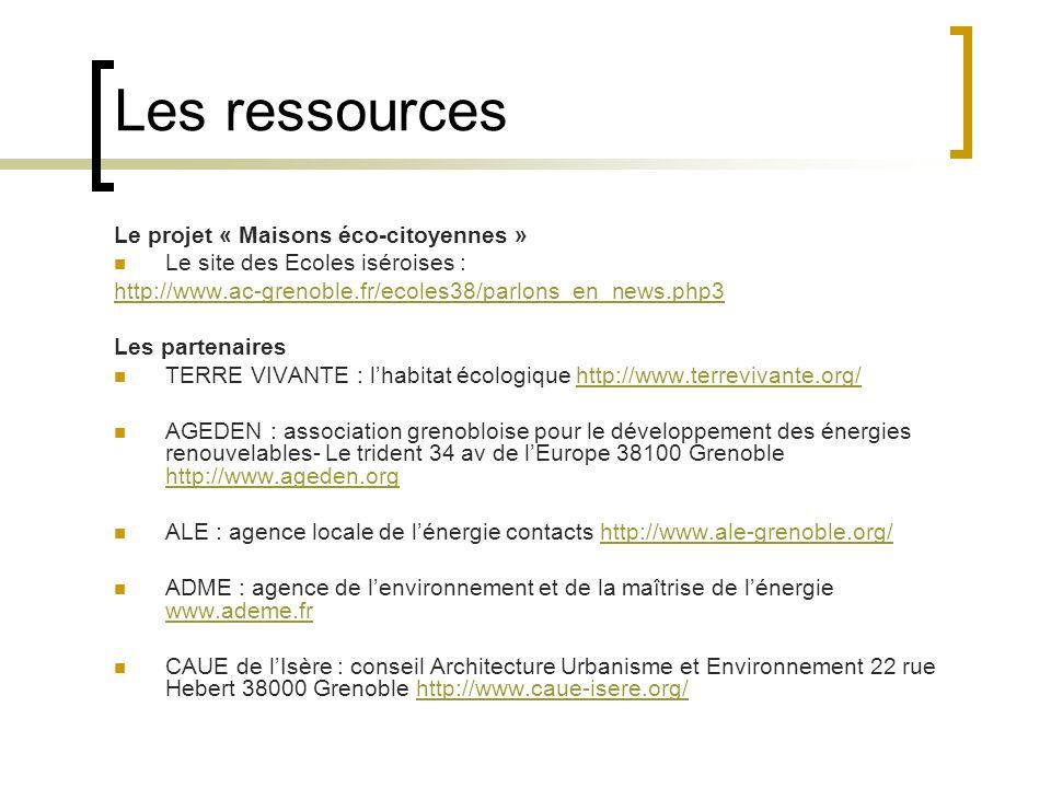 Les ressources Le projet « Maisons éco-citoyennes »
