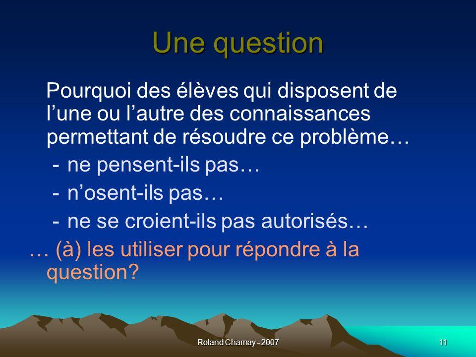 Une questionPourquoi des élèves qui disposent de l'une ou l'autre des connaissances permettant de résoudre ce problème…