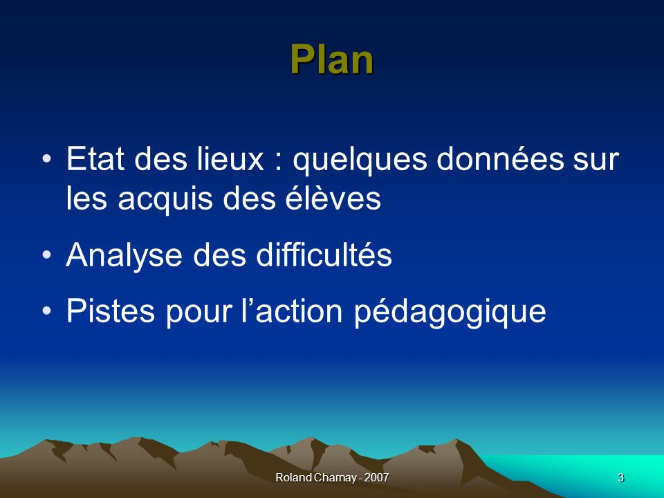 Plan Etat des lieux : quelques données sur les acquis des élèves