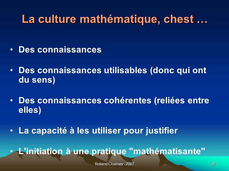 La culture mathématique, chest …