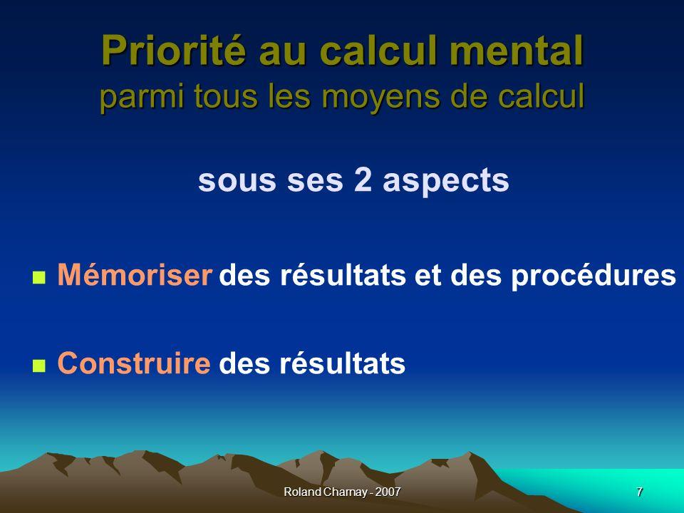 Priorité au calcul mental parmi tous les moyens de calcul