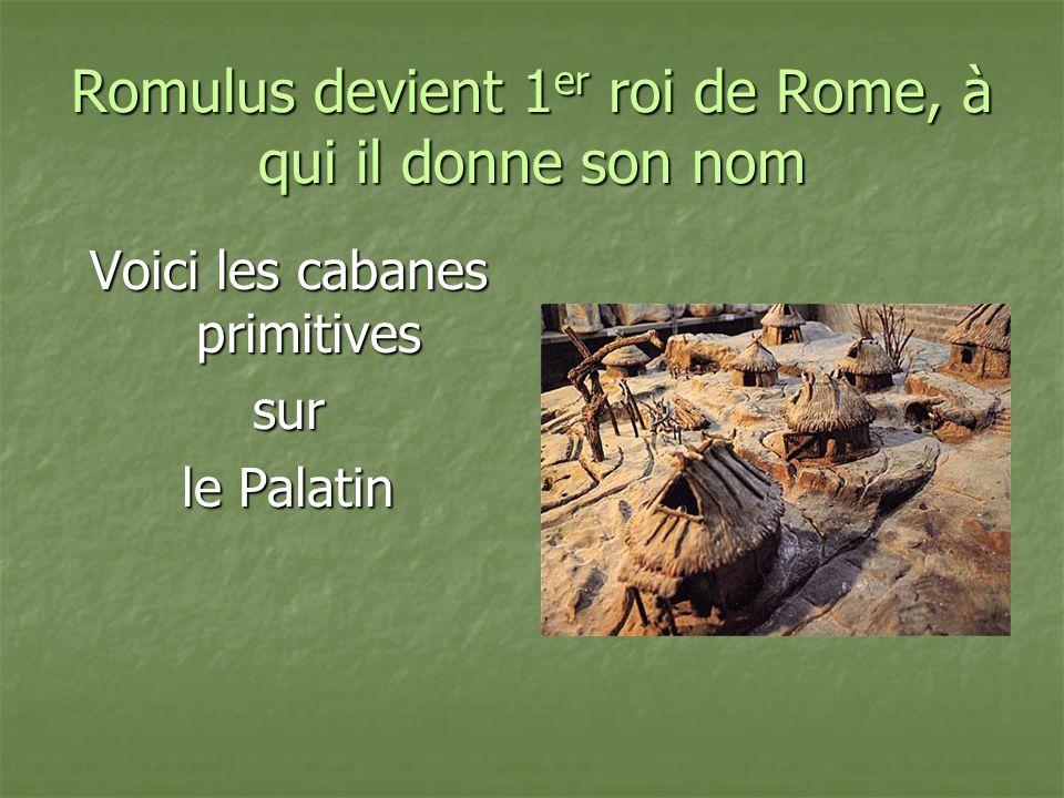 Romulus devient 1er roi de Rome, à qui il donne son nom