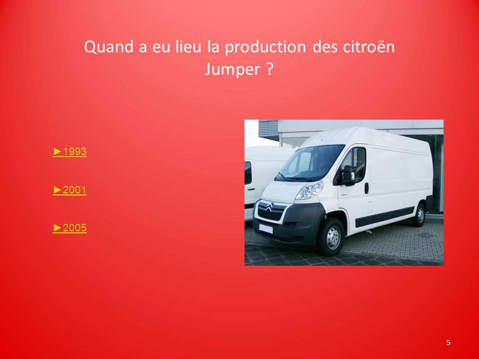 Quand a eu lieu la production des citroën Jumper
