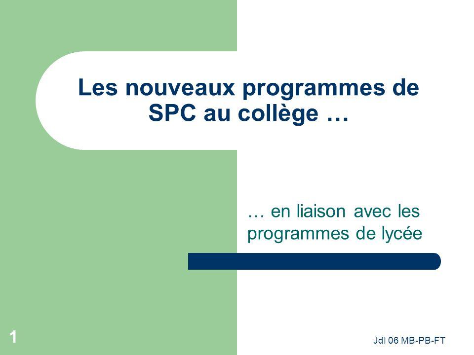 Les nouveaux programmes de SPC au collège …