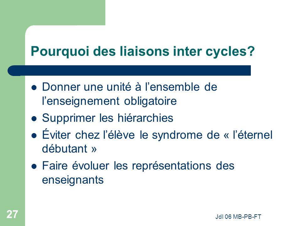 Pourquoi des liaisons inter cycles
