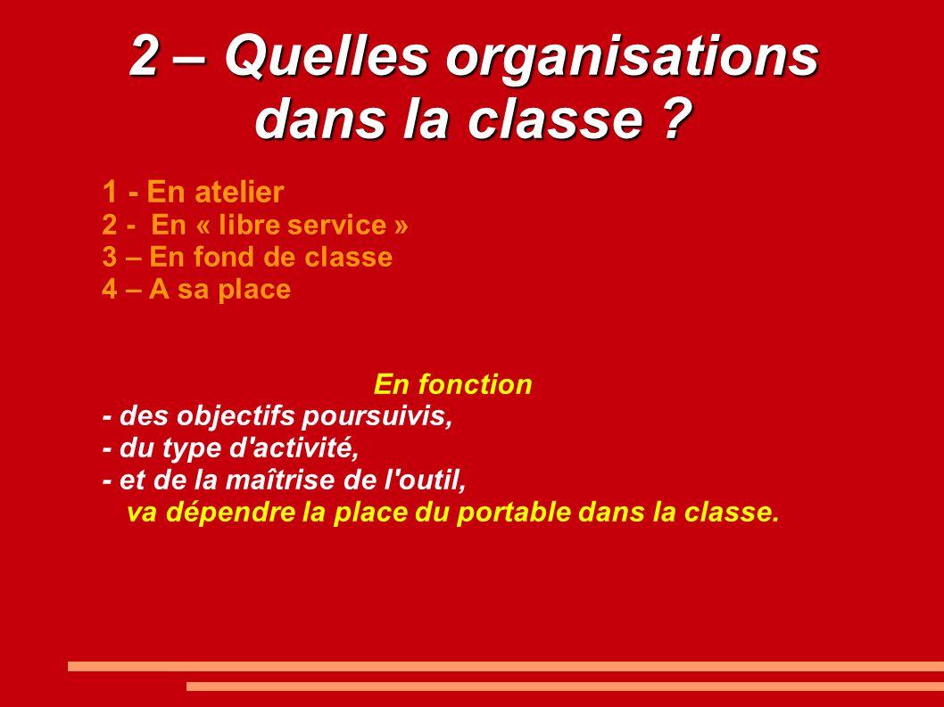 2 – Quelles organisations dans la classe