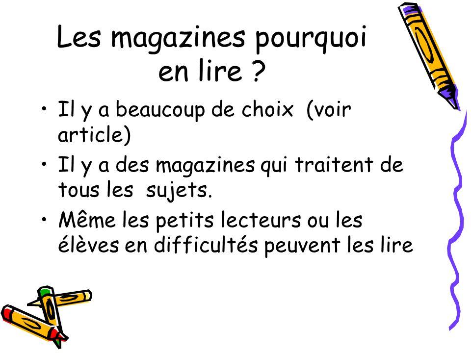 Les magazines pourquoi en lire