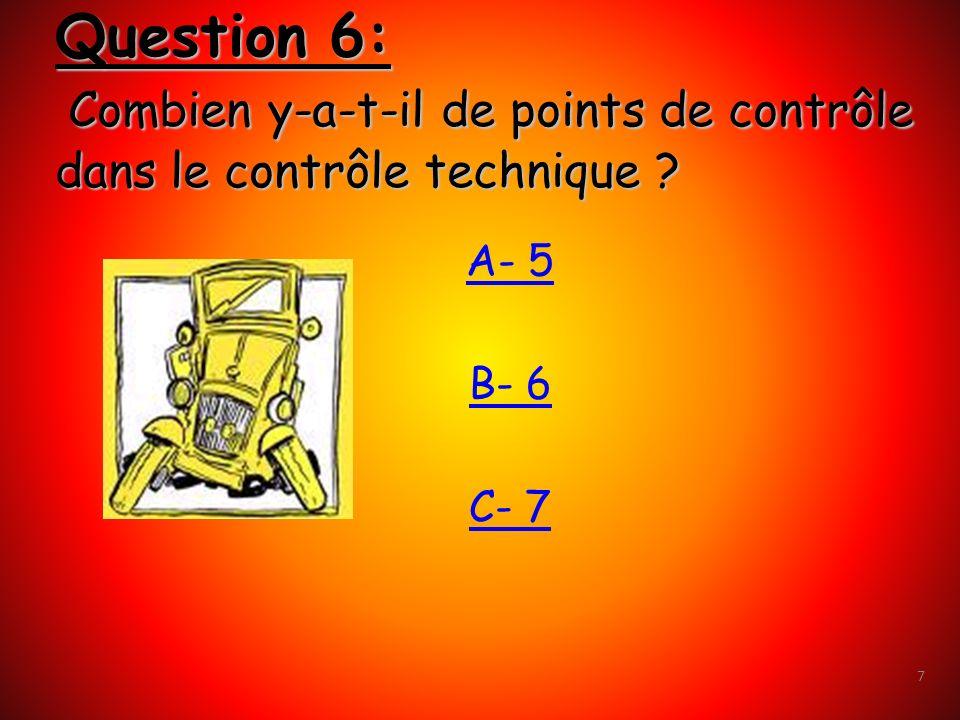 Question 6: Combien y-a-t-il de points de contrôle dans le contrôle technique