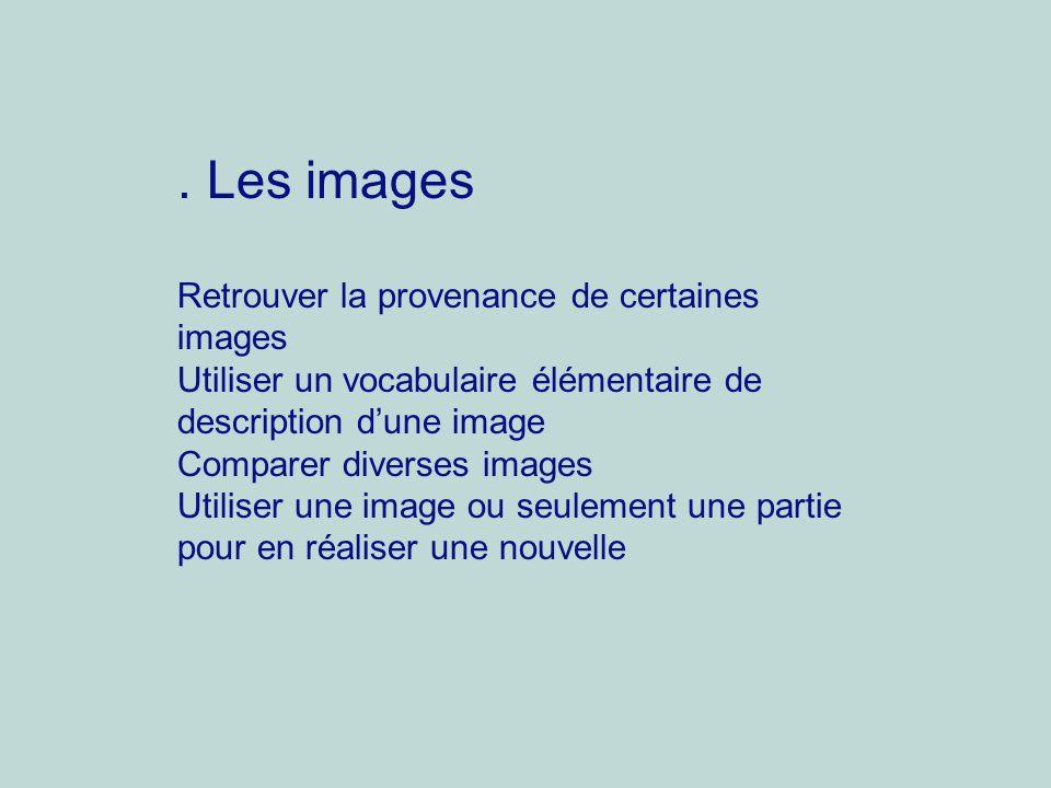 . Les images Retrouver la provenance de certaines images