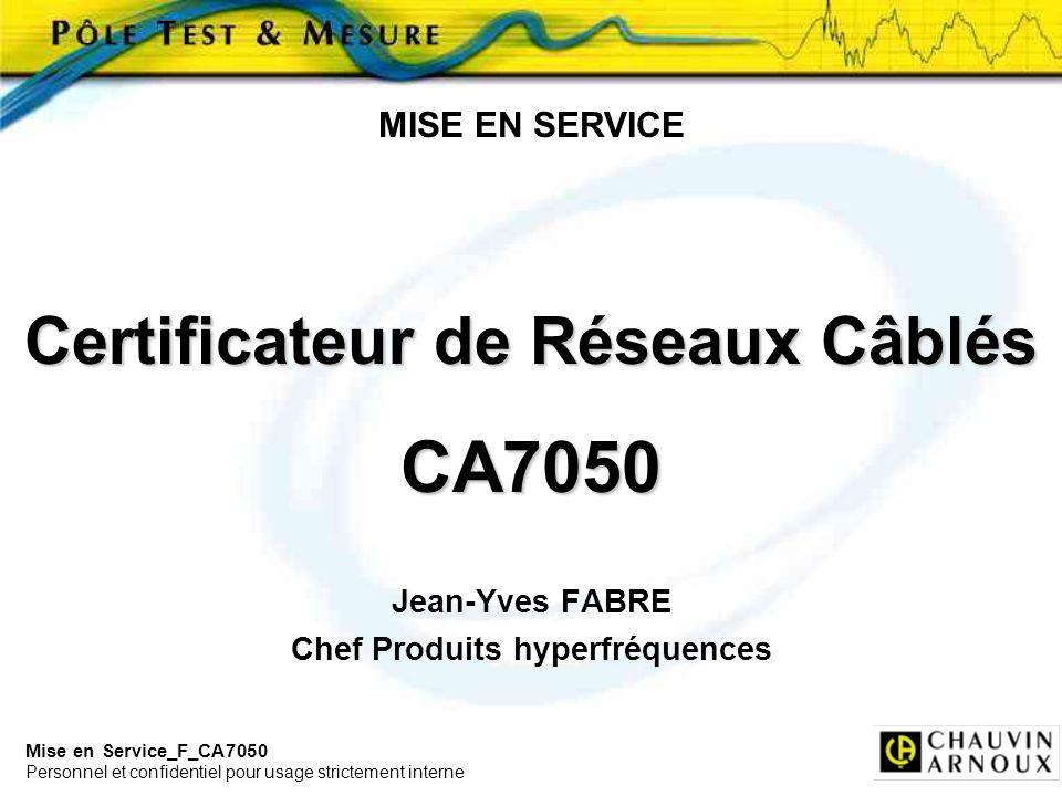 Certificateur de Réseaux Câblés Chef Produits hyperfréquences