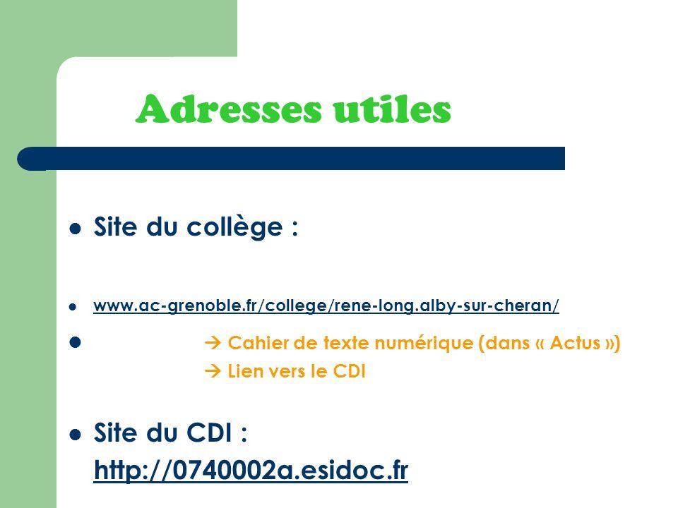 Adresses utiles Site du collège :