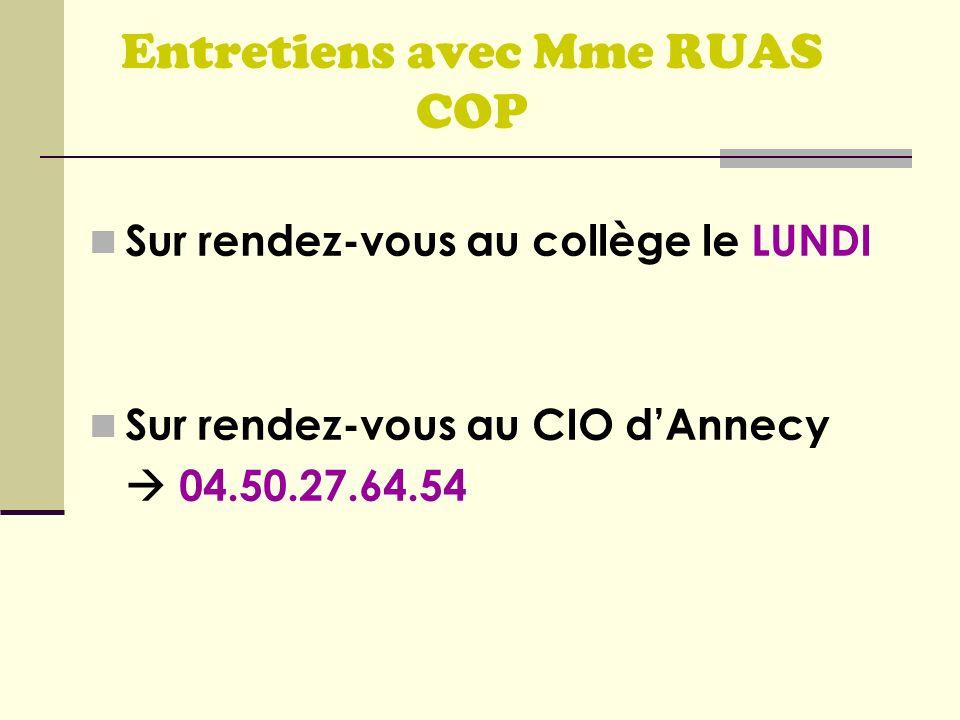 Entretiens avec Mme RUAS COP