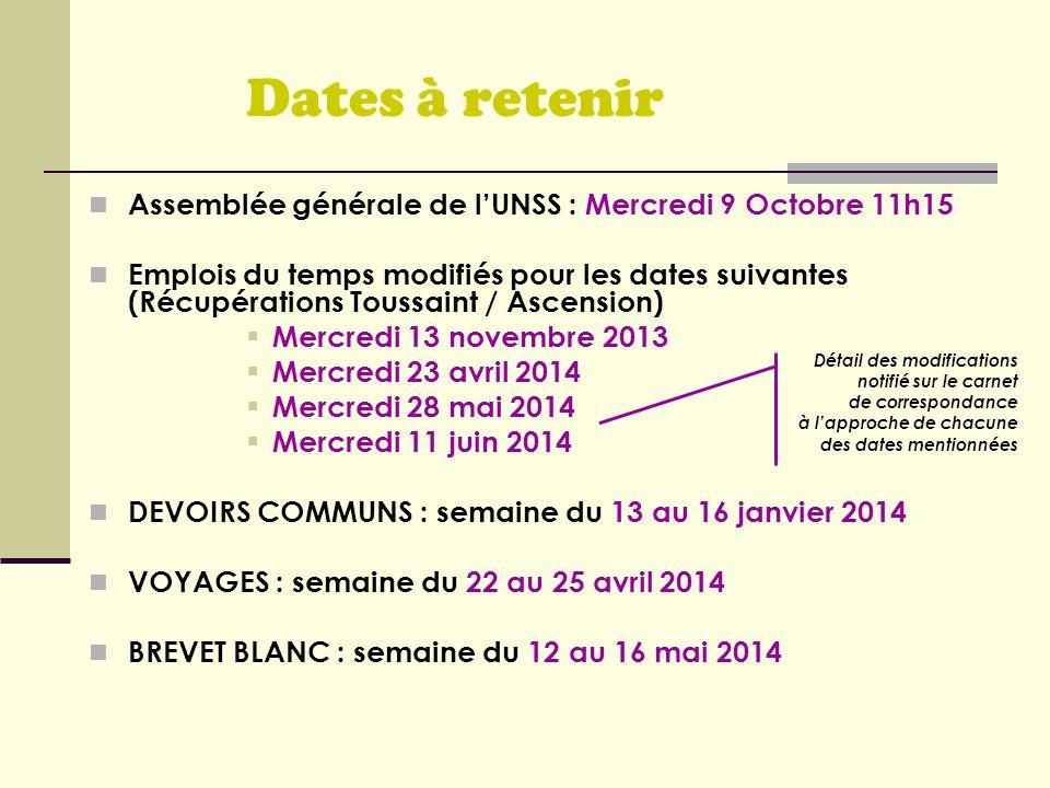 Dates à retenir Assemblée générale de l'UNSS : Mercredi 9 Octobre 11h15.