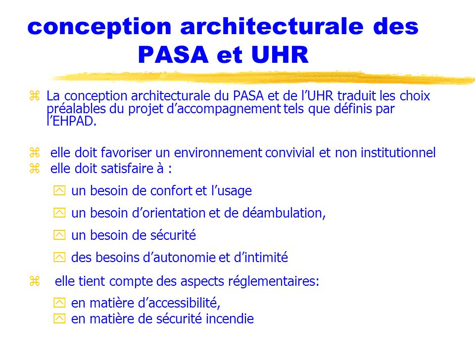 conception architecturale des PASA et UHR