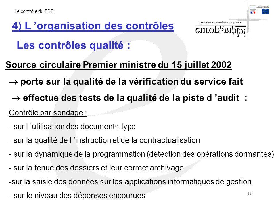 4) L 'organisation des contrôles