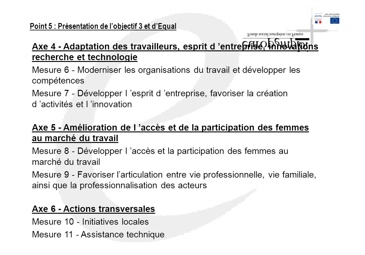 Axe 6 - Actions transversales Mesure 10 - Initiatives locales