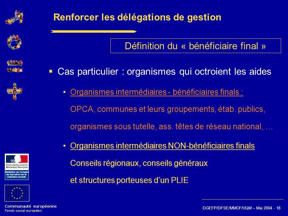 Renforcer les délégations de gestion