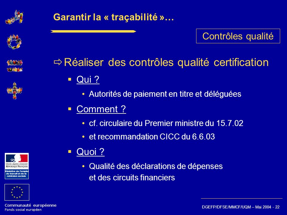 Garantir la « traçabilité »…