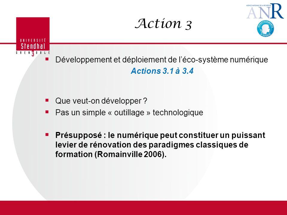 Action 3 Développement et déploiement de l'éco-système numérique