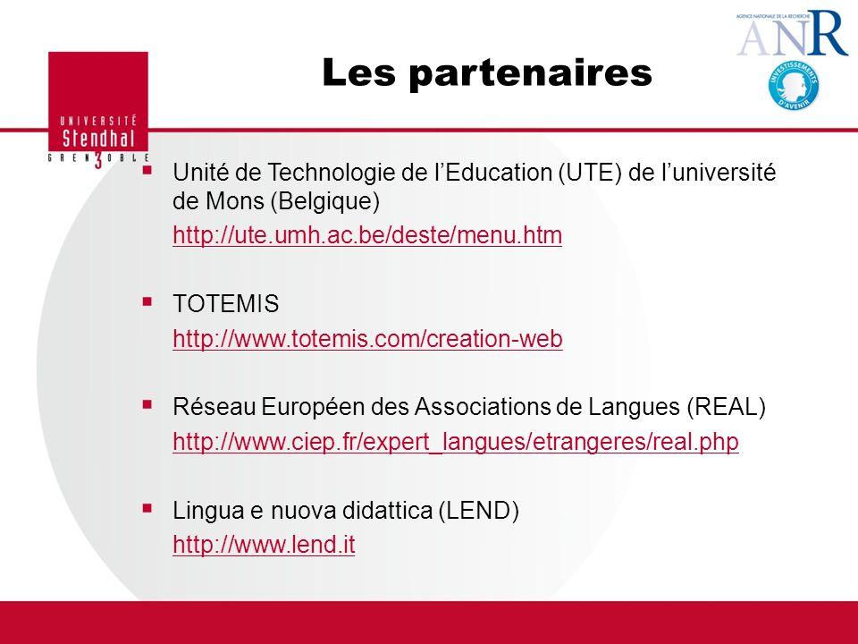Les partenaires Unité de Technologie de l'Education (UTE) de l'université de Mons (Belgique) http://ute.umh.ac.be/deste/menu.htm.