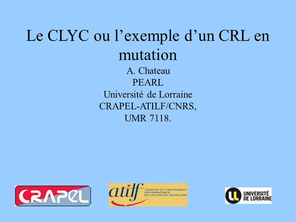Le CLYC ou l'exemple d'un CRL en mutation A