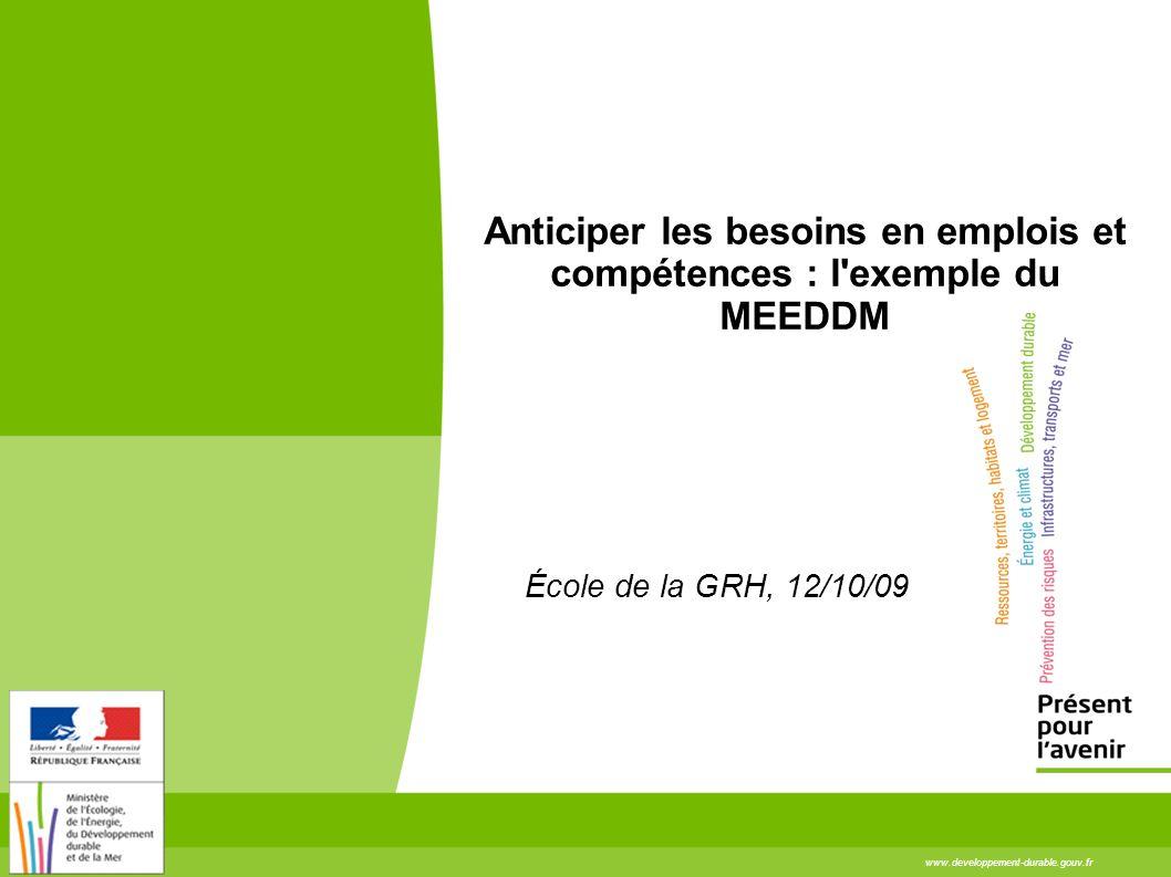 Anticiper les besoins en emplois et compétences : l exemple du MEEDDM