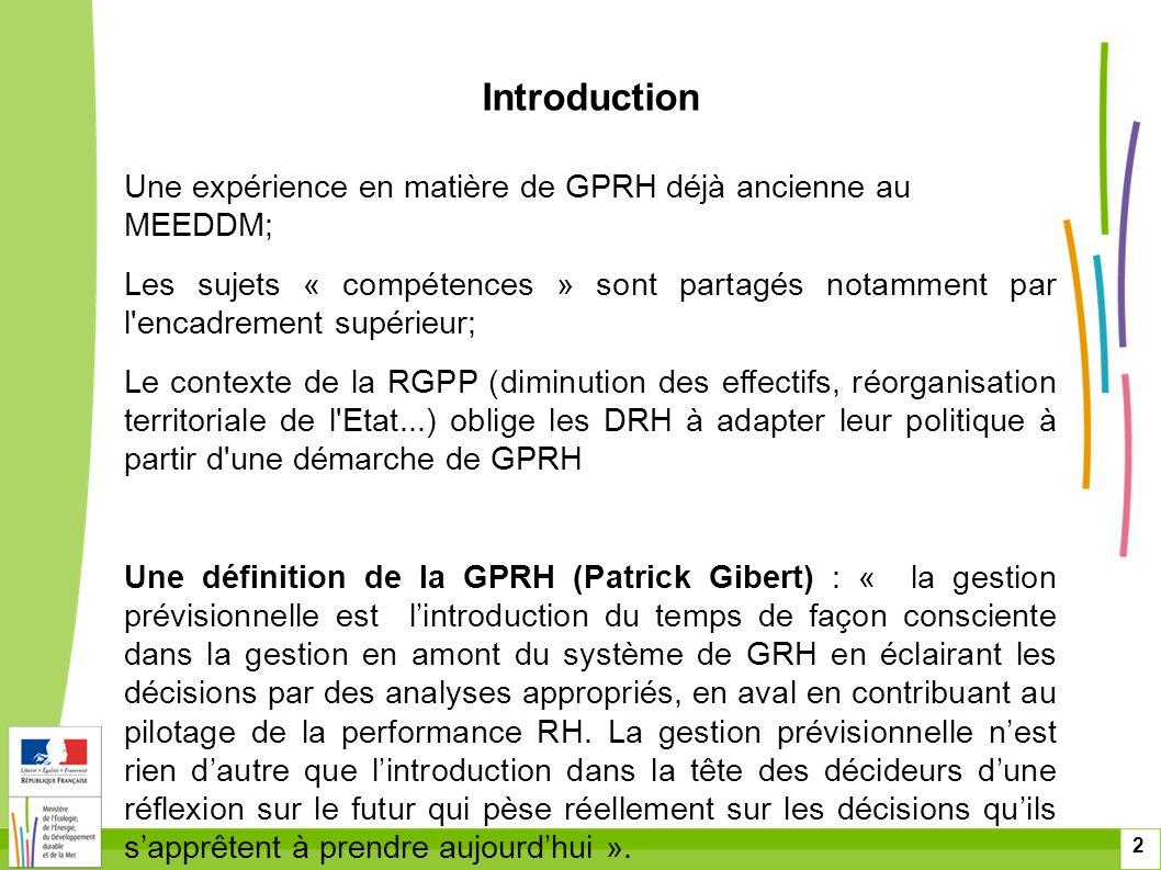 Introduction Une expérience en matière de GPRH déjà ancienne au MEEDDM;
