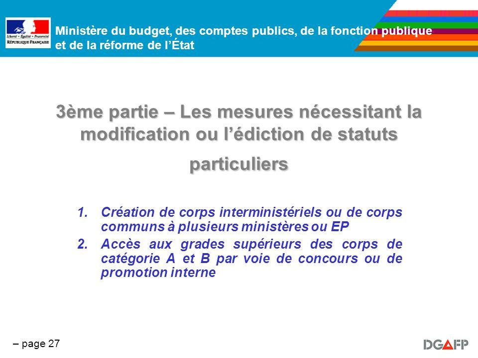3ème partie – Les mesures nécessitant la modification ou l'édiction de statuts particuliers