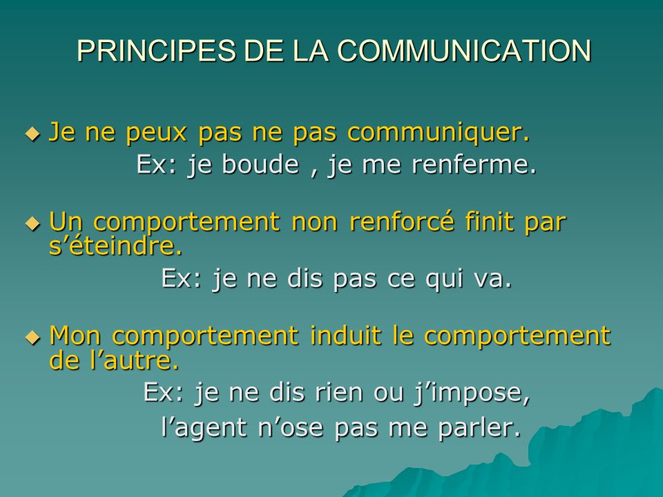 PRINCIPES DE LA COMMUNICATION