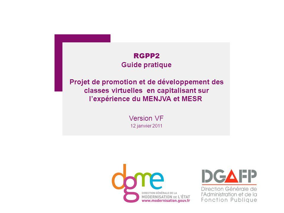 RGPP2 Guide pratique. Projet de promotion et de développement des classes virtuelles en capitalisant sur l'expérience du MENJVA et MESR
