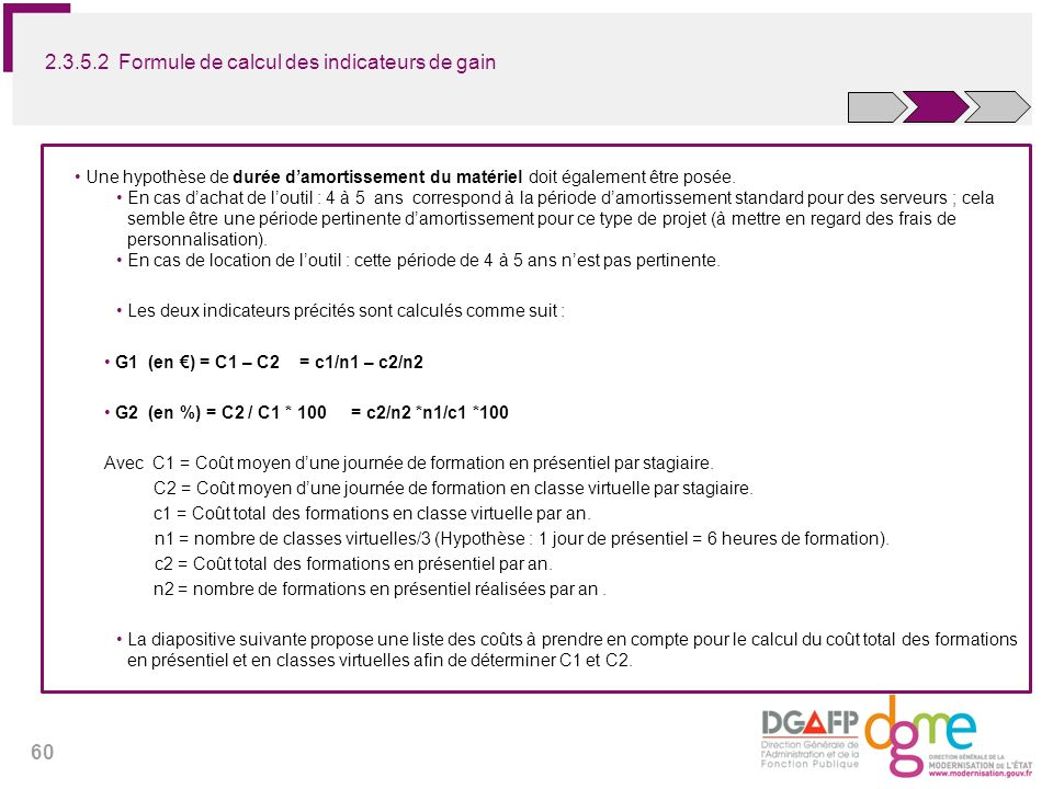 2.3.5.2 Formule de calcul des indicateurs de gain