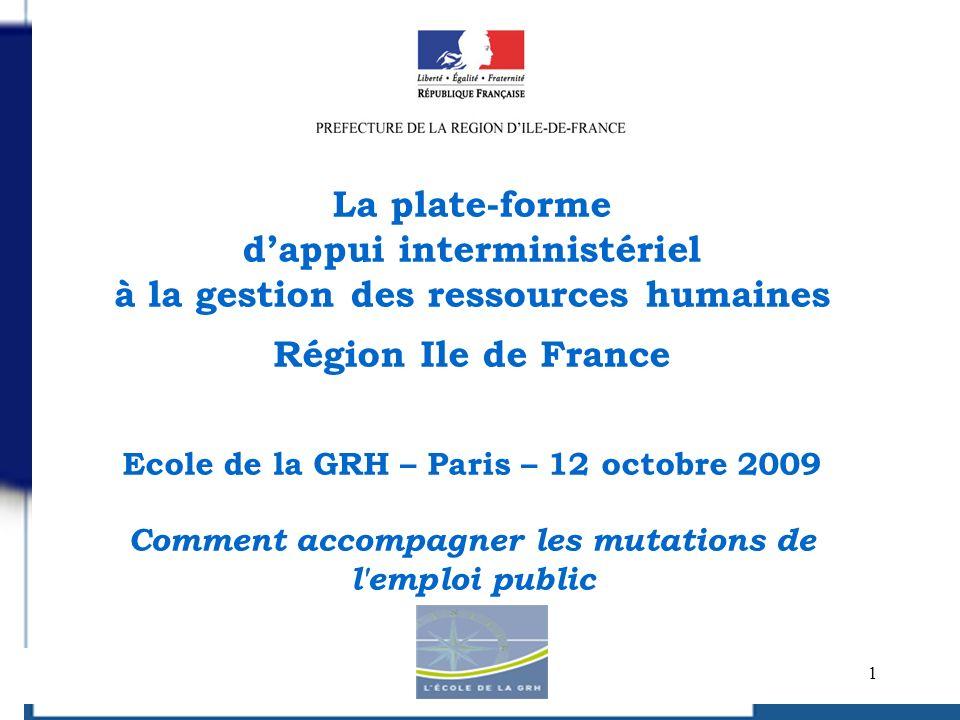 La plate-forme d'appui interministériel à la gestion des ressources humaines Région Ile de France
