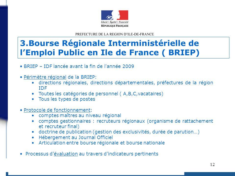 3.Bourse Régionale Interministérielle de l'Emploi Public en Ile de France ( BRIEP)